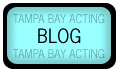 Tampa Bay Acting Blog