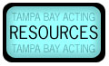 Resources, career tools, paperwork, talent agencies, photographers, managers, advertising agencies, casting directors, indy film production companies, theater and stage productions, television contacts, and downloads for Tampa Bay Acting